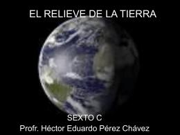 EL RELIEVE DE LA TIERRA - Weblog del profr. Héctor