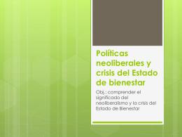 Políticas neoliberales y crisis del Estado de