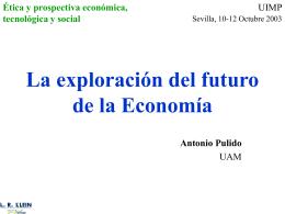 La exploración del futuro de la Economía