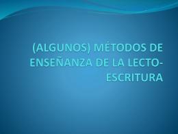 MÉTODOS DE ENSEÑANZA DE LA LECTO