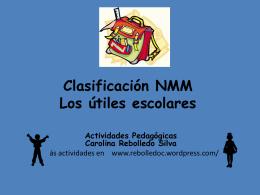 Clasificación NMM Los útiles escolares