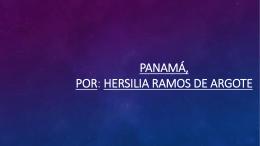 Panamá, por Hersilia Ramos de Argote