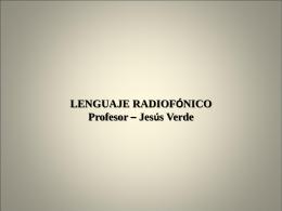 Diapositiva 1 - LENGUAJE RADIOFÓNICO