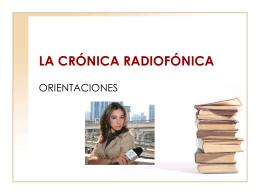 LA CRÓNICA RADIOFÓNICA