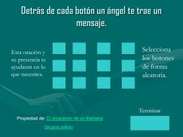 Detrás de cada botón un ángel te trae un mensaje.
