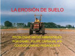 LA EROSIÓN DE SUELO - Colegio Unidad Pedagógica