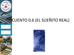 CUENTO 0.6 (EL SUEÑITO REAL)