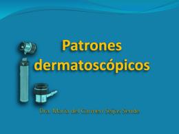 Patrones dermatoscópicos