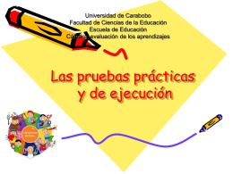 Las pruebas prácticas y de ejecución