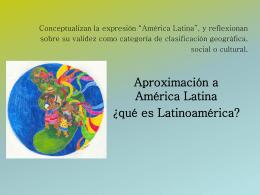 """Conceptualizan la expresión """"América Latina"""", y"""