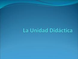 La Unidad Didáctica ante la LOE