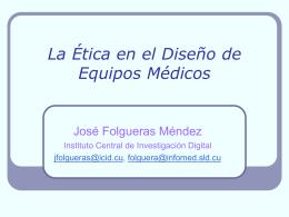 La Ética en el Diseño de Equipos Médicos