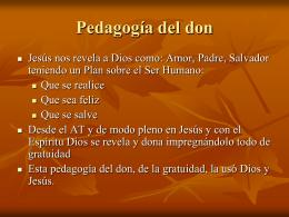 Pedagogía del don - Parroquia Miraflores de