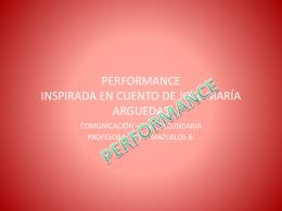 PERFORMANCE INSPIRADA EN CUENTO DE JOSÉ MARÍA