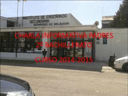 CHARLA INFORMATIVA PADRES 2º BACHILLERATO