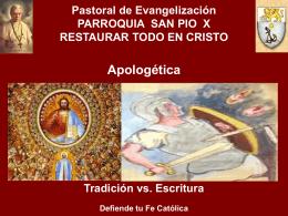 Pastoral de Evangelización PARROQUIA SAN PIO X