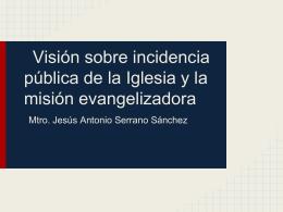 Visión sobre incidencia pública de la Iglesia y la