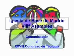 Iglesia de Base de Madrid VIIIª Asamblea