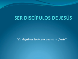 SER DISCÍPULOS DE JESÚS