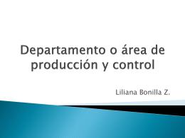 Departamento o área de producción y control