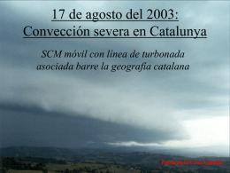17 de agosto del 2003: Convección severa en
