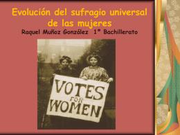 Evolución del sufragio universal de las mujeres.
