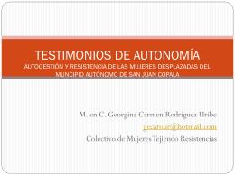 TESTIMONIOS DE AUTONOMÍA AUTOGESTIÓN Y RESISTENCIA