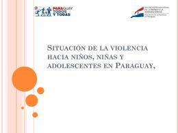 Situación de la violencia hacia niños, niñas y