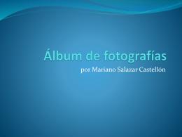 Álbum de fotografías - Dr. Mariano Salazar