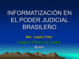 INFORMATIZAÇÃO NO JUDICIÁRIO BRASILEIRO