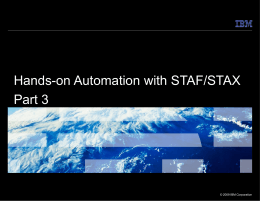 Hands-on Automation with STAF/STAX Part 3