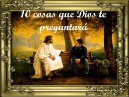 Reflexiones `10 Cosas que Dios te Preguntará`