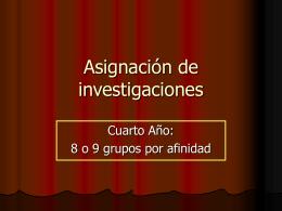 Asignación de investigaciones