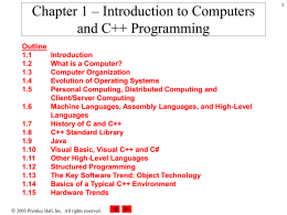 Chapter 1 – Introduction to Computers and C++