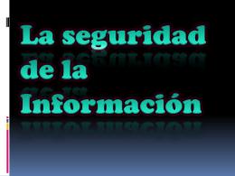 La seguridad de la Información
