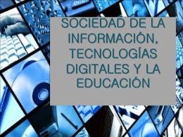 TEMA 1: SOCIEDAD DE LA INFORMACIÓN, TECNOLOGÍAS E