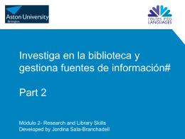 Investiga en la biblioteca y gestiona fuentes de