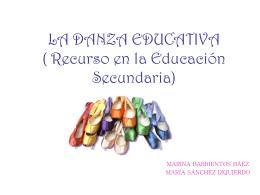 LA DANZA EDUCATIVA ( Recurso en la Educación