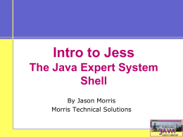 Introduction to Jess: Rule Based Systems In Java -
