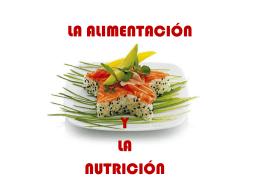 LA ALIMENTACIÓN Y LA NUTRICIÓN