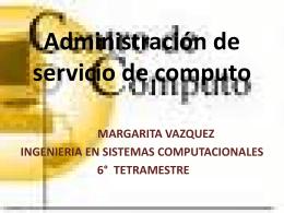Administración de servicio de computo