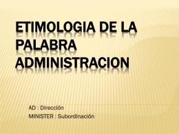 La administración y sus funciones.