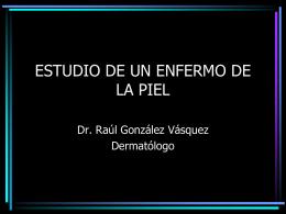 ESTUDIO DEL ENFERMO DE PIEL