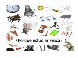 ¿Porqué estudiar Física?