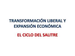 TRANSFORMACIÓN LIBERAL Y EXPANSIÓN ECONÓMICA