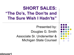 "SHORT SALES: ""The Do's, The Don'ts and The Sure"