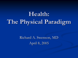 Health: The Physical Paradigm