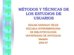 MÉTODOS Y TÉCNICAS DE LOS ESTUDIOS DE USUARIOS