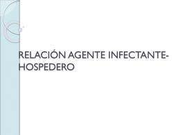 RELACIÓN AGENTE INFECTANTE