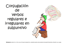 Conjugación de verbos regulares e irregulares en